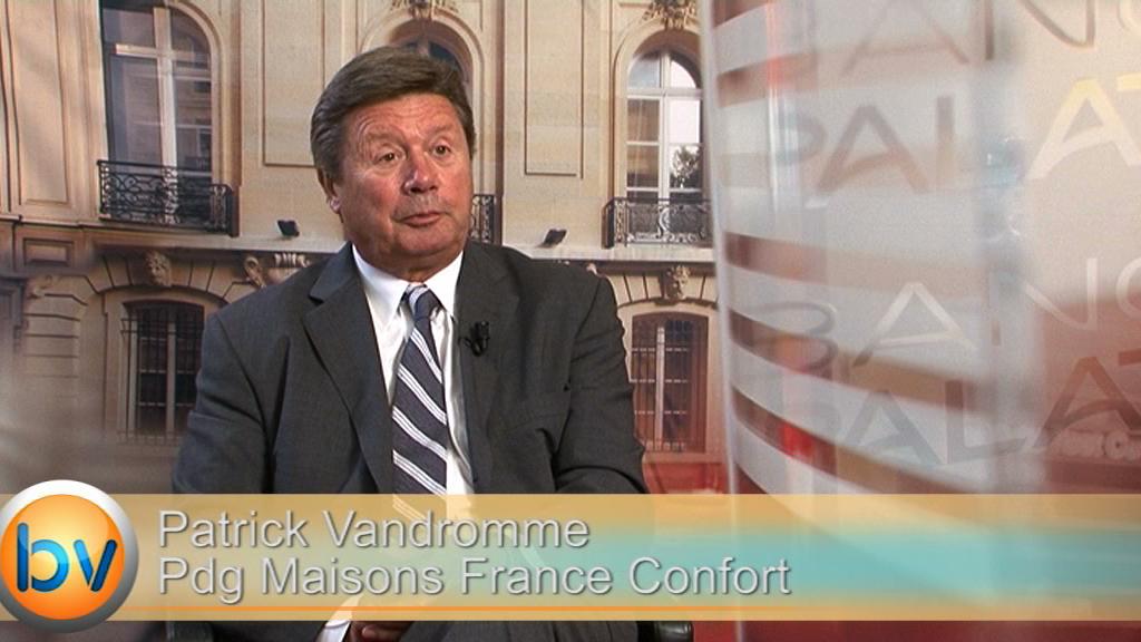 """Patrick Vandromme Pdg Maisons France Confort : """"S'il y a redémarrage de la production c'est en 2016"""""""