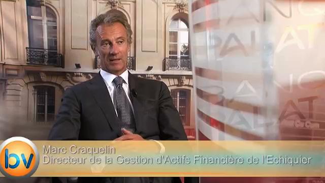 """Marc Craquelin Directeur de la Gestion d'Actifs Financière de l'Echiquier : """"Les obligations sont artificiellement beaucoup trop chères"""""""