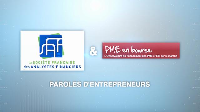 Paroles d'entrepreneurs avec la SFAF (Société Françaises des Analystes Financiers) et L'OFEM (Observatoire du Financement des Entreprises par le Marché)