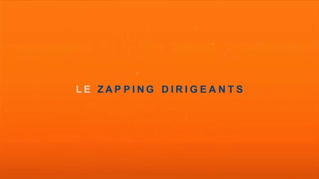 Zapping Dirigeants du 30 septembre 2014