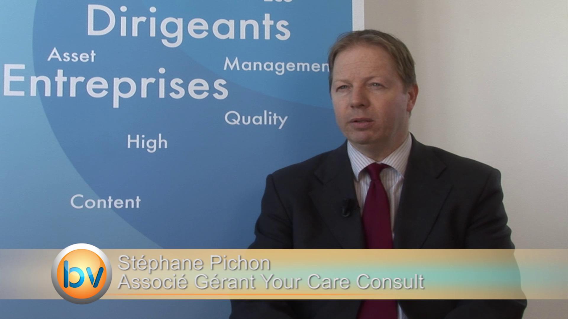 """Stéphane Pichon Associé Gérant Your Care Consult : """"Une stratégie pan-européenne des exploitants et de leurs investisseurs"""""""