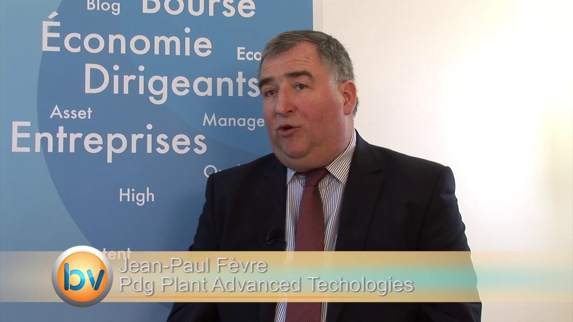 Jean-Paul Fèvre Pdg Plant Advanced Technologies : «Tous les ans nous découvrons de nouveaux actifs»