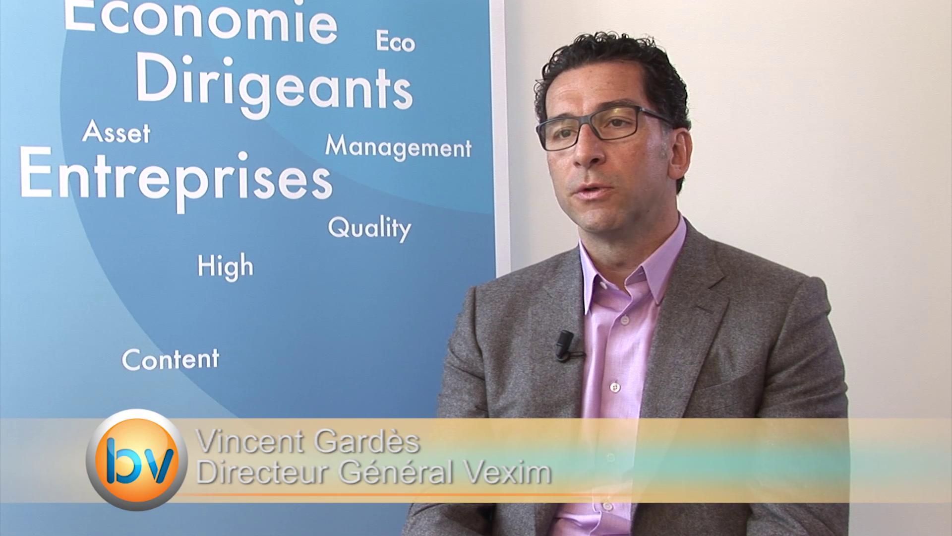 Vincent Gardès Directeur Général Vexim : «Nous aurons 10% de parts de marchés en Europe cette année»