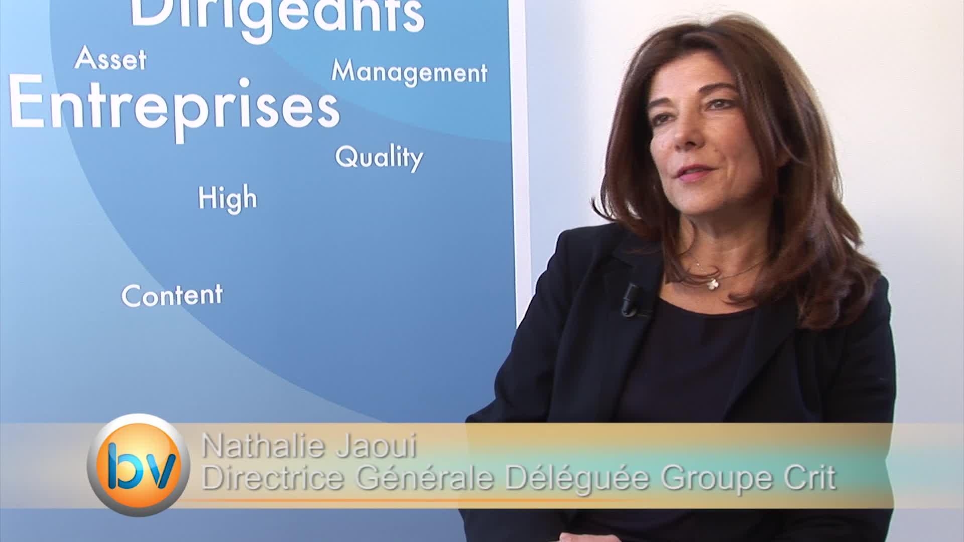 """Nathalie Jaoui Directrice Générale Déléguée Groupe Crit : """"L'année 2015 commence sur de bonnes bases"""""""