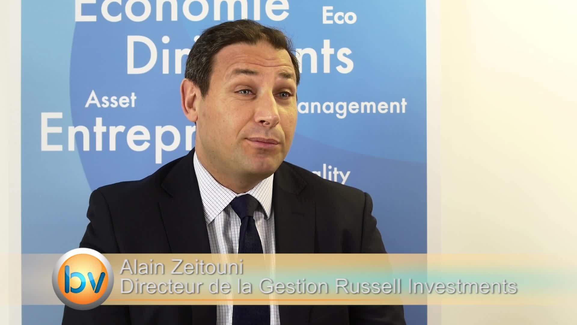 """Alain Zeitouni Directeur de la Gestion Russell Investments : """"Il faut toujours avoir une approche régulière sur les marchés"""""""