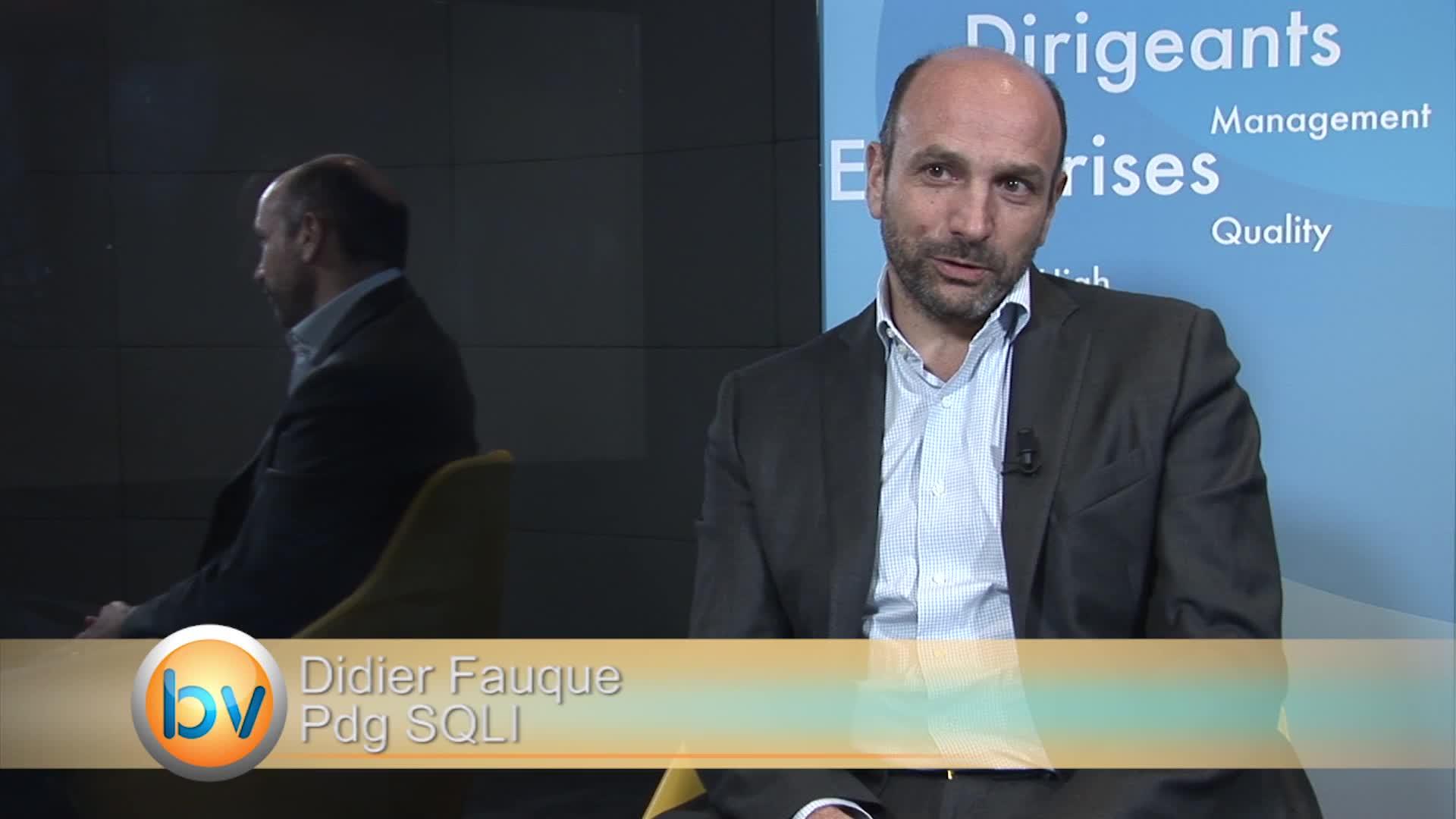 """Didier Fauque Pdg SQLI : """"Être à l'écoute du marché et des technologies et pouvoir les intégrer pour nos clients"""""""