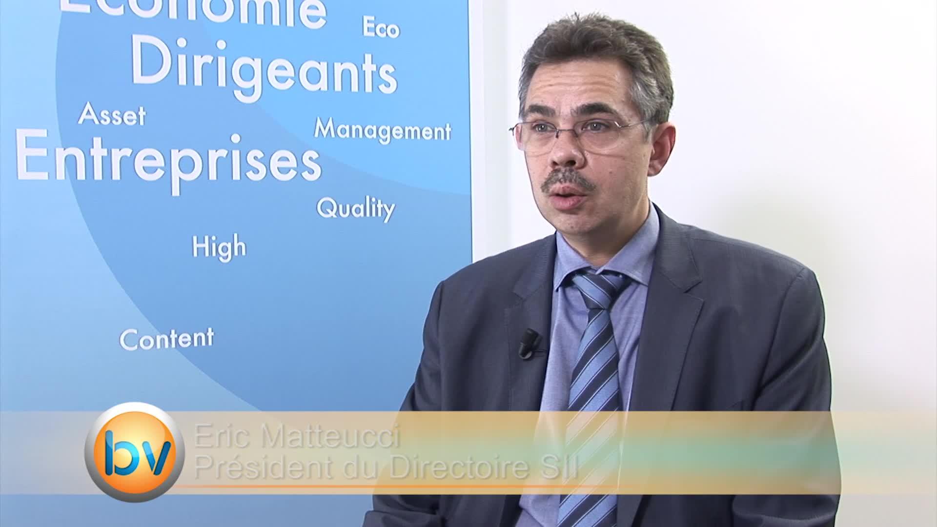 """Eric Matteucci Président du Directoire SII : """"Nous pensons pouvoir retrouver de la croissance organique en France"""""""