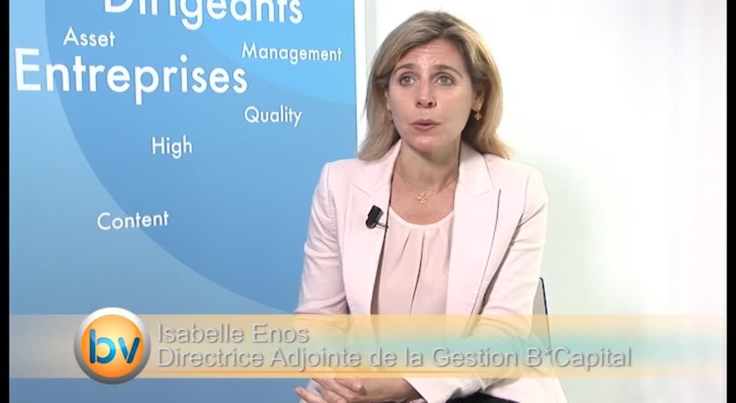 """Isabelle Enos Responsable adjointe de la Gestion B*Capital : """"On aborde une phase plus sélective sur les marchés"""""""