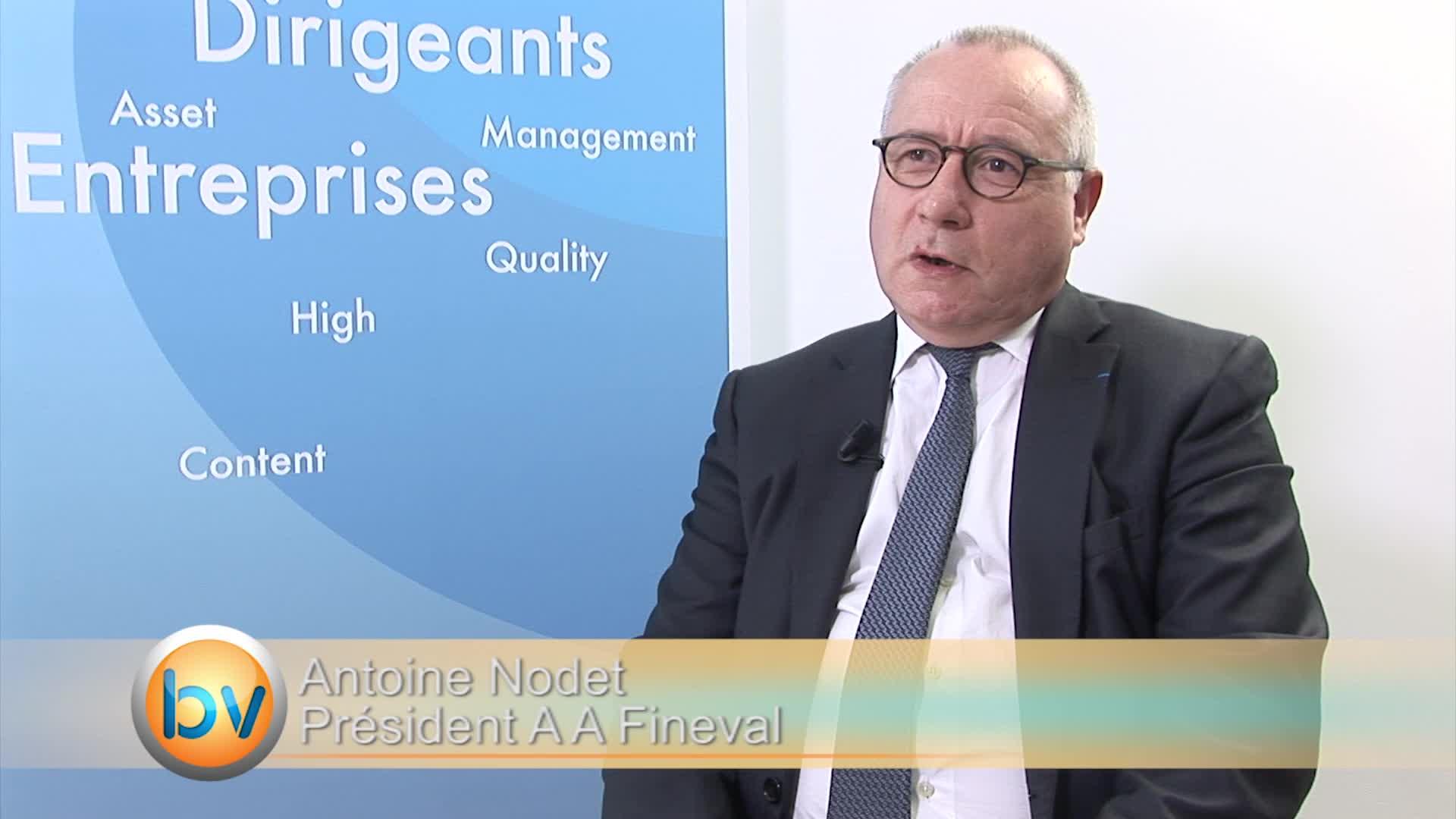 """Antoine Nodet Président A A Fineval : """"Un moment positif pour les valeurs de ce secteur"""""""