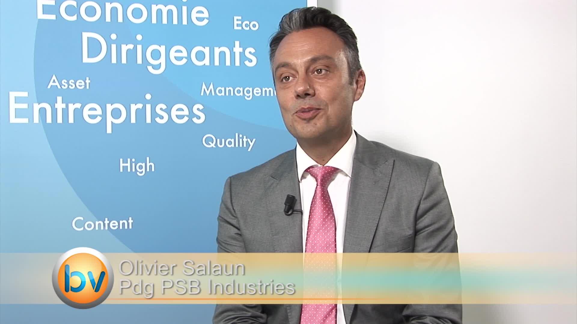 """Olivier Salaun Pdg PSB Industries : """"Notre volonté est bien d'optimiser le mix de croissance organique et externe"""""""
