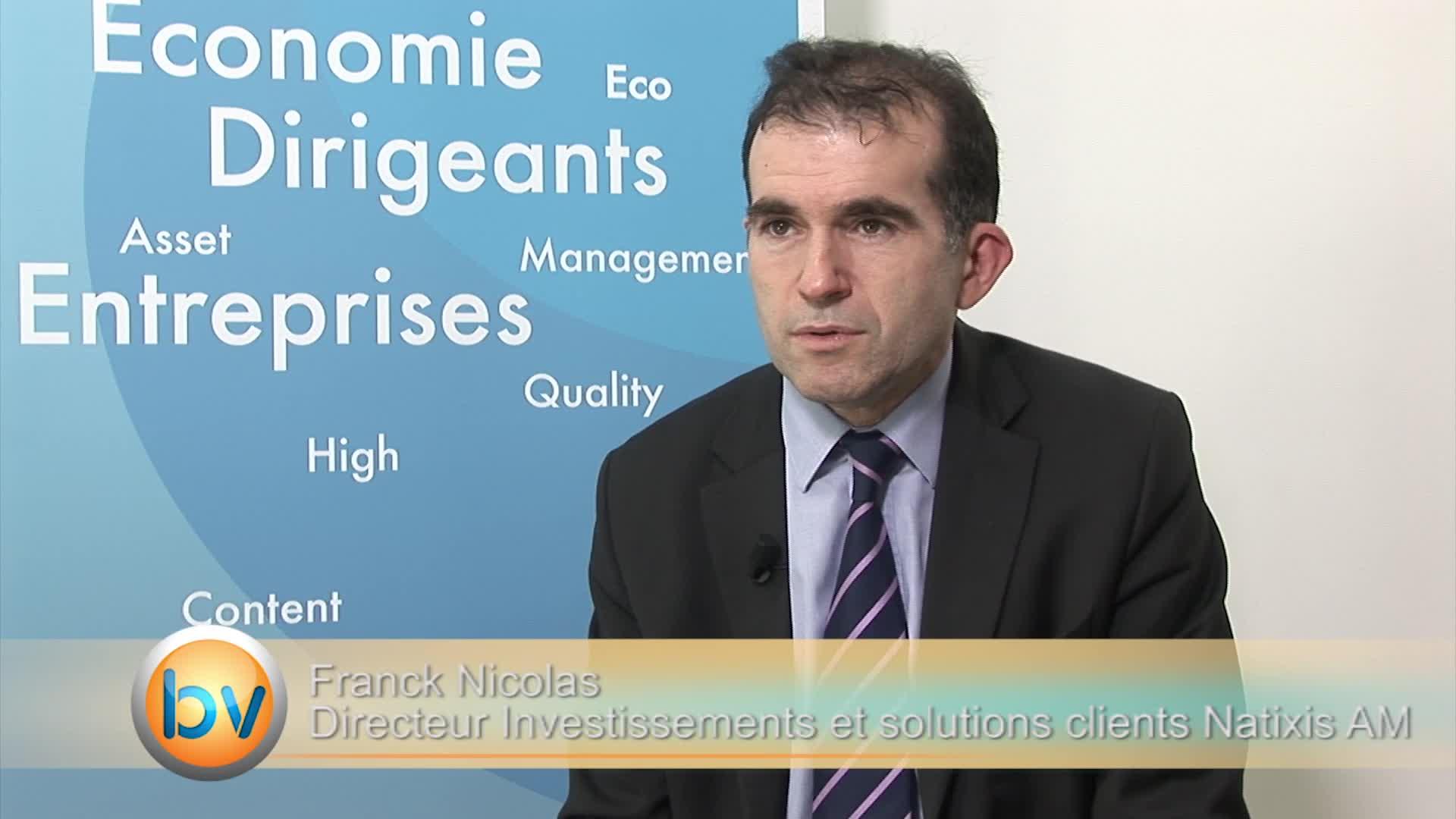 """Franck Nicolas Directeur des Investissements et solutions clients Natixis AM : """"Oui pour les marchés actions en zone euro"""""""