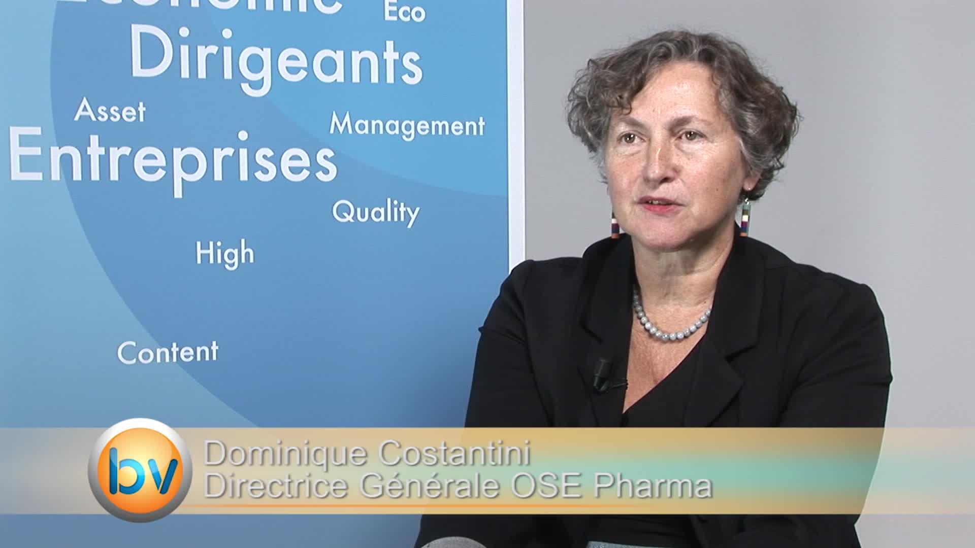 Dominique Costantini Directrice Générale OSE Pharma : «Nous avons passé des étapes importantes»