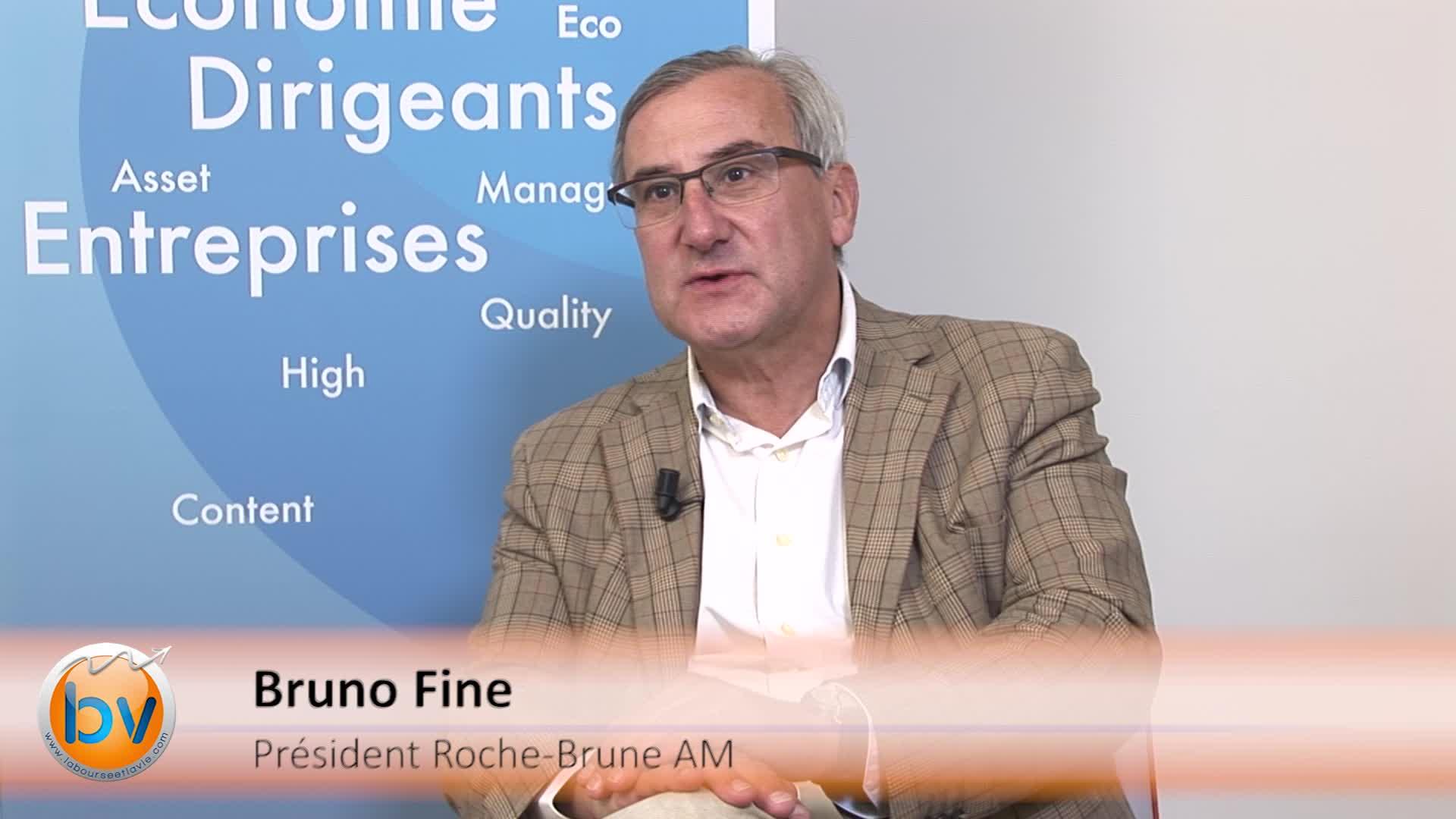 """Bruno Fine Président Roche-Brune AM : """"Ne pas être présent sur du risque, c'est perdre l'opportunité de voir son capital être rémunéré"""""""