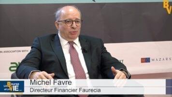 Michel Favre Directeur Financier Faurecia : «Nous sommes capables de continuer notre performance»