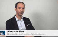 Alexandre Hezez Directeur de la Gestion Financière Richelieu Gestion : «Des marchés avec peu de volatilité et des chocs»