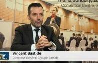 """Vincent Bastide Directeur Général Groupe Bastide : """"Nous sommes confiants sur le second semestre de notre exercice"""""""