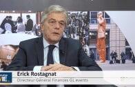 """Erick Rostagnat Directeur Général Finances GL events : """"Une année qu'on espère en croissance et en amélioration de rentabilité"""""""