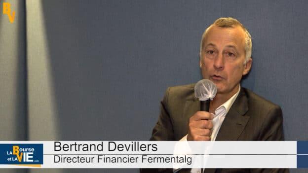 Bertrand Duvilliers Directeur Financier Fermentalg (Tous droits réservés 2020 www.labourseetlavie.com)