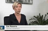"""Eve Navarre Gérante Vestathena : """"En Europe, les sociétés investissent"""""""