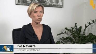 """Eve Navarre Gérante Vestathena : """"En Europe, les sociétés investissent"""" : Stratégie et perspectives sur les marchés financiers"""