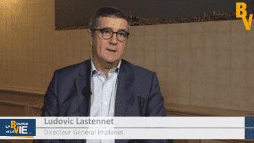 Ludovic Lastennet Directeur Général Implanet : «Réduire de plus en plus notre besoin de cash» : La Web Tv rencontre les dirigeants au Large et Midcap Event