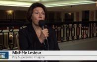 Michèle Lesieur Pdg Supersonic Imagine  : «C'est important d'avoir un équilibre entre les trois continents»