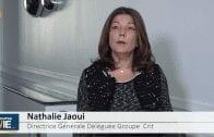 """Nathalie Jaoui Directrice Générale Déléguée Groupe Crit : """"On est assez serein sur l'année 2019"""""""
