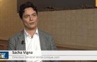 """Sacha Vigna Directeur Général Vente-Unique.com : """"Nous avons délivré ce qu'on avait promis"""""""