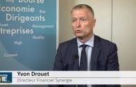 """Yvon Drouet Directeur Financier Synergie : """"On pense toujours à une croissance à deux chiffres pour l'ensemble de l'année"""""""