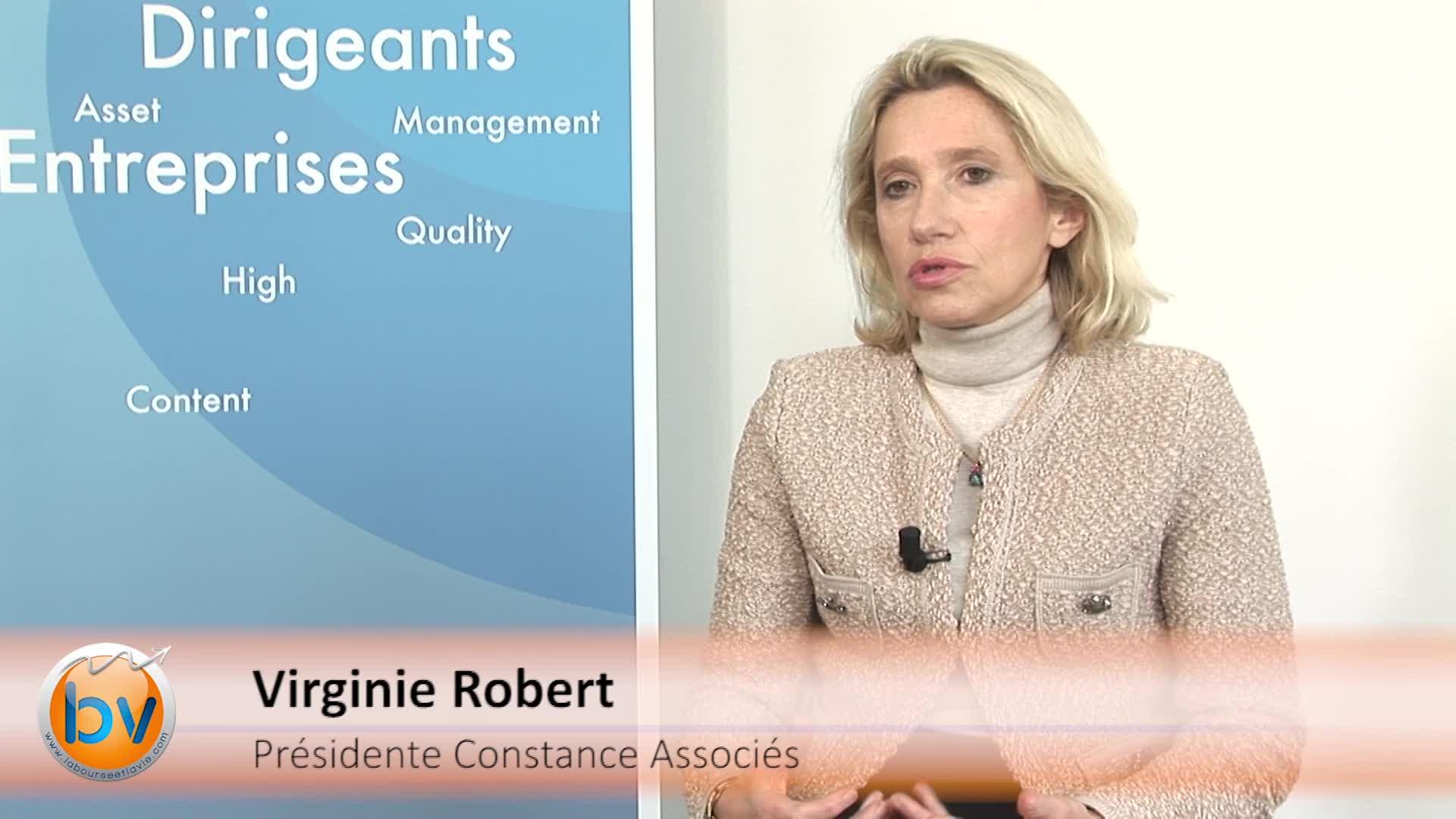 """Virginie Robert Présidente Constance Associés : """"Rester concentré sur la qualité"""""""