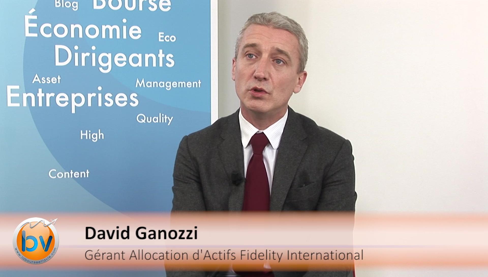 """David Ganozzi Gérant Allocation d'Actifs Fidelity International : """"Plutôt les actions européennes à privilégier aujourd'hui"""""""