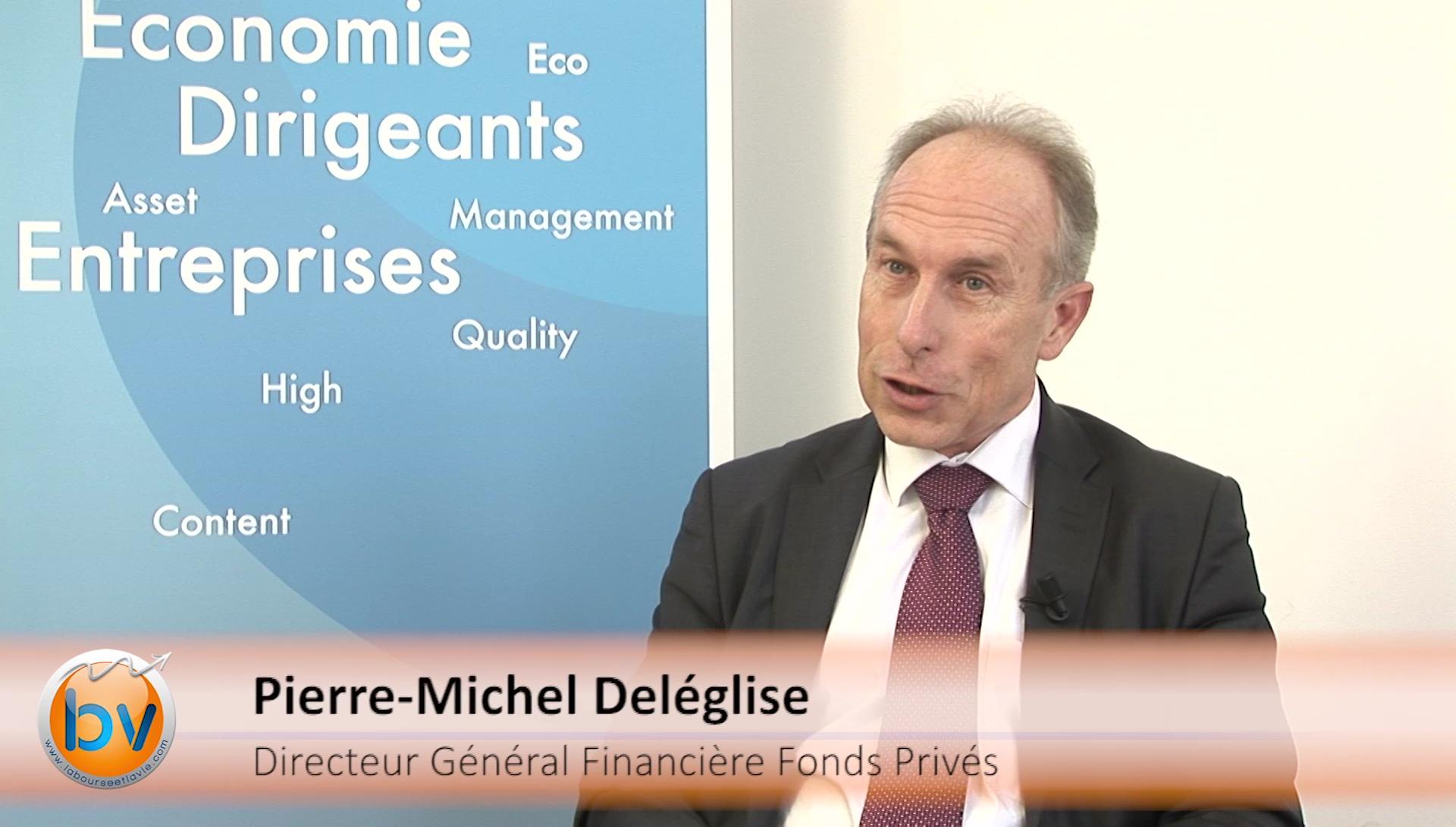 Pierre-Michel Deléglise Directeur Général Financière Fonds Privés