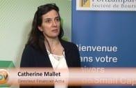 Catherine Mallet Directeur Financier Actia : «Nous sommes dans une bonne tendance»