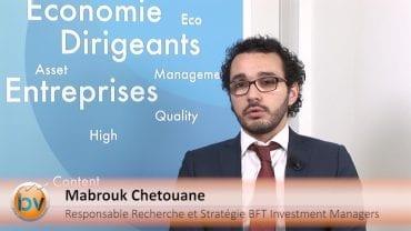 """Mabrouk Chetouane Responsable de la Recherche et Stratégie BFT IM : """"Aux Etats-Unis, un resserrement monétaire de nature très mesuré"""" : Economie mondiale, quelle tendance se dessine ?"""