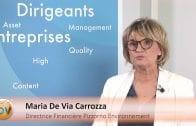 Maria De Via Carrozza Directrice Financière Pizzorno Environnement : «Conforter nos positions en 2016»