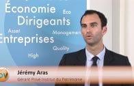 """Jérémy Aras Gérant Privé Institut du Patrimoine : """"On a un biais pétrolier et on suit la dette des Etats"""""""