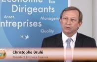"Christophe Brulé Président Entheca Finance : ""La zone euro reste attractive"""