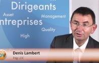 """Denis Lambert Pdg Groupe LDC : """"Nous avons des projets importants notamment en Bretagne"""""""