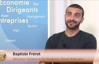 """Baptiste Frérot Directeur Général et Co-fondateur Planet-Ride.com : """"Fédérer les meilleurs acteurs de la ride autour de notre plateforme"""""""