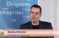 Nicolas Antonini Co-fondateur En Mode Up : «On a créé des commandos anti-ubérisation»