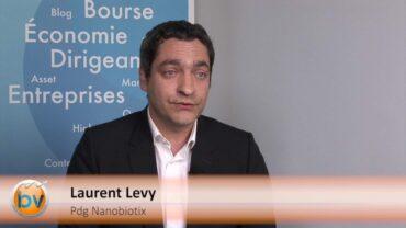 """Laurent Levy Président du Directoire Nanobiotix : """"Cette étape marque le début d'un long newsflow que l'on espère positif"""" : Publication des résultats dans l'essai de Phase I/II sur les cancers de la tête et du cou avec le produit NBTXR3"""