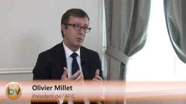 """Olivier Millet Président de l'AFIC : """"Nous allons devenir le premier marché du capital investissement en Europe"""" : Financement des entreprises avec le capital investissement"""