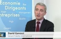 David Ganozzi Gérant Fidelity International : « Chercher de la performance sur les actions »