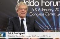 """Erick Rostagnat Directeur Général en charge des Finances Gl events : """"Nous faisons partie de ceux qui sont compétitifs"""""""