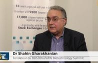 Dr Shahin Gharakhanian Fondateur The Boston-Paris Biotechnology Summit : «Il faut avoir une stratégie américaine»