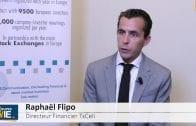 Raphaël Flipo Directeur Financier TxCell : «Nous avons refinancé la société pour 2017»