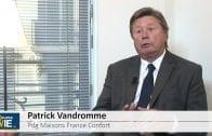"""Patrick Vandromme Pdg Maison France Confort : """"Pour notre société c'est une excellente année"""""""