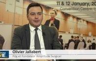 Olivier Jallabert Pdg Amplitude Surgical : «Sur le second semestre, nous aurons de nouveaux produits pour le marché»