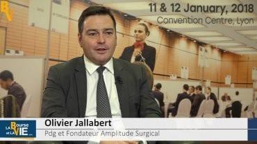"""Olivier Jallabert Pdg Amplitude Surgical : """"Sur le second semestre, nous aurons de nouveaux produits pour le marché"""" : Amplitude Surgicalest spécialisée sur les technologies chirurgicales destinées à l'orthopédie pour tous les membres inférieurs"""