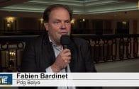 """Fabien Bardinet Pdg Balyo : """"Nous sommes en train de livrer le plan"""""""